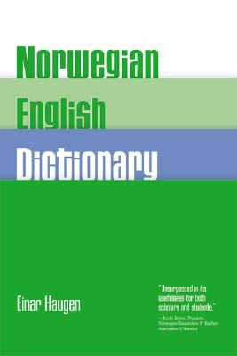 Norwegian-English Dictionary By Haugen, E.