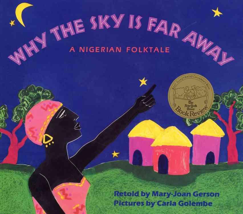 Why the Sky Is Far Away By Gerson, Mary-Joan/ Golembe, Carla (ILT)